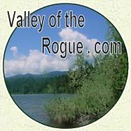 Valley of the Rogue dotcom ~ It's a Quality of Life thing